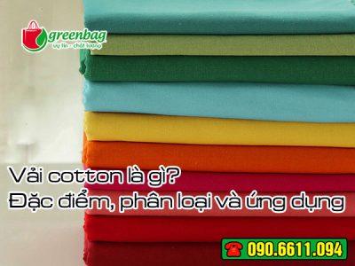 Vải Cotton là gì? Đặc tính và phân loại